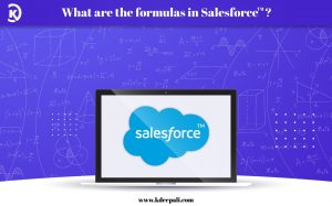 What are the formulas in Salesforce?