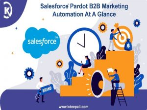 Salesforce Pardot B2B Marketing Automation At A Glance